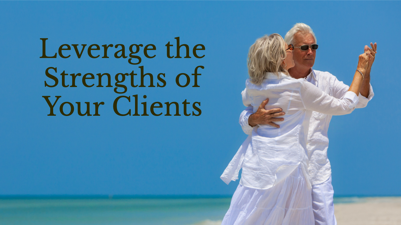 Leverage the strengths of your clients