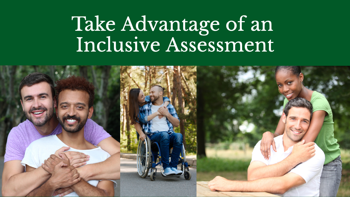 Take advantage of an inclusive assessment